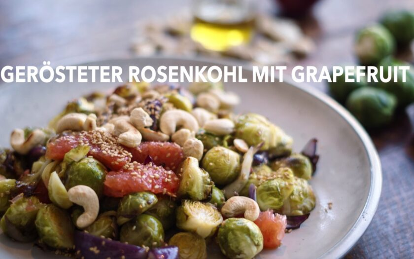 Rezept #MünsterKochtFair im Februar. Gerösteter Rosenkohl mit Grapefruit